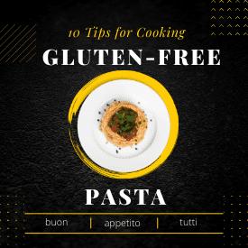 10 Tips for Cooking Gluten-Free Pasta Widget
